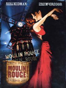 Moulin Rouge, Baz Luhrmann, 2001, mon film préféré.