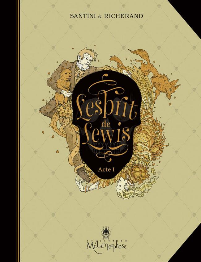 Couverture de L'esprit de Lewis, Santini et Richerand, collection Métamorphose, éditions Soleil