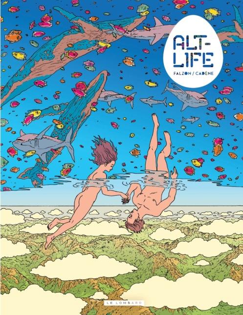 Couverture d'Alt-life, Le Lombard, Cadène, Falzon et Galopin