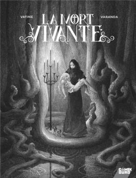 La mort vivante Vatine Varanda comix buro