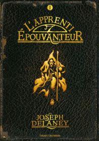 L'apprenti épouvanteur Joseph Delaney