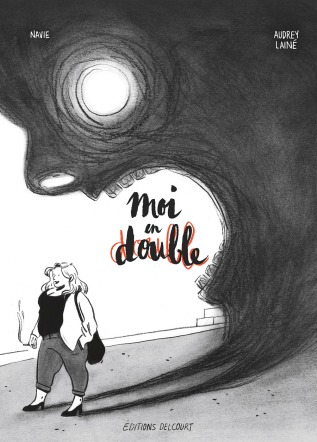 Moi en double Navie Audrey Lainé éditions Delcourt