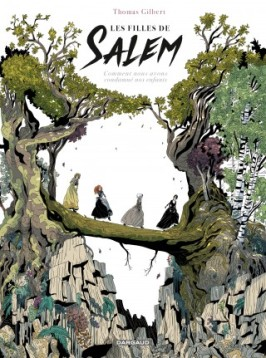 Les filles de Salem Thomas Gilbert Dargaud
