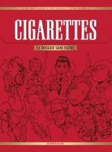 Cigarettes le dossier sans filtre, de Pierre Boisserie et Stéphane Brangier