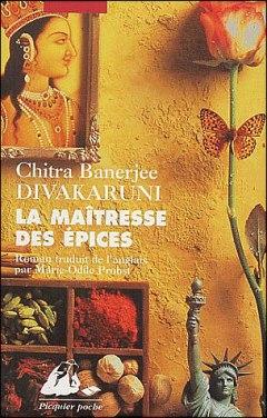 La maîtresse des épices Chitra Banerjee Divakaruni