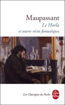 Maupassant Le Horla et autres récits fantastiques