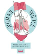 Woman World, de Aminder Dhaliwal